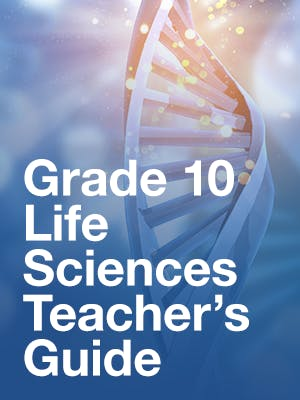 Grade 10 Life Sciences Teacher's Guide