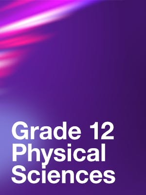 Grade 12 Physical Sciences