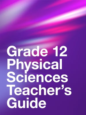 Grade 12 Physical Sciences Teacher's Guide